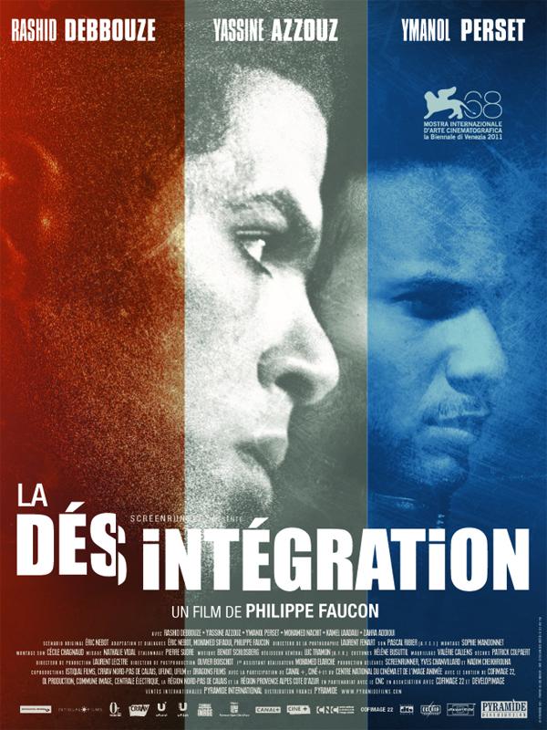 La Désintégration | Faucon, Philippe (Réalisateur)