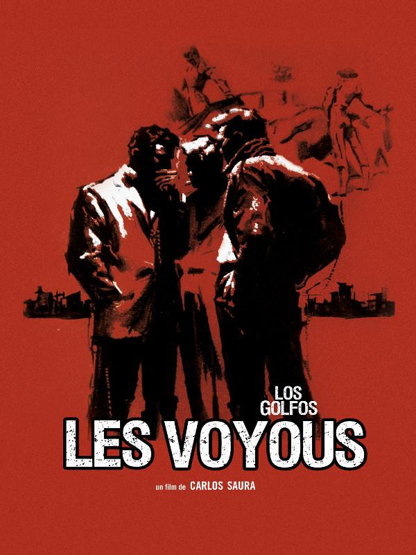 Les Voyous (Los Golfos) | Saura, Carlos (Réalisateur)