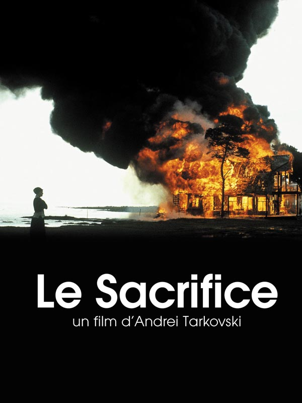 Le Sacrifice | Tarkovski, Andreï (Réalisateur)