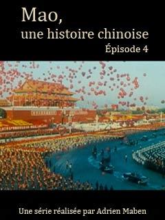 Mao, une histoire chinoise 4/4 | Maben, Adrian (Réalisateur)