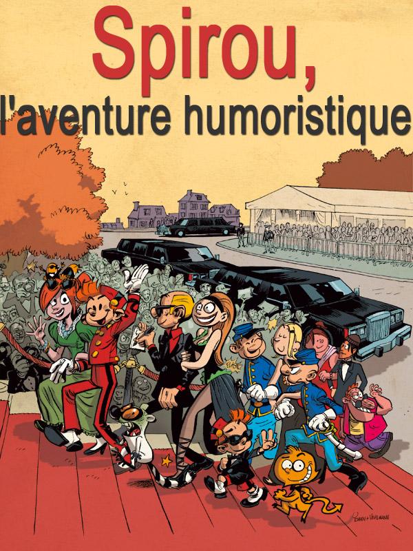 Spirou, l'aventure humoristique | Forneri, Pascal (Réalisateur)
