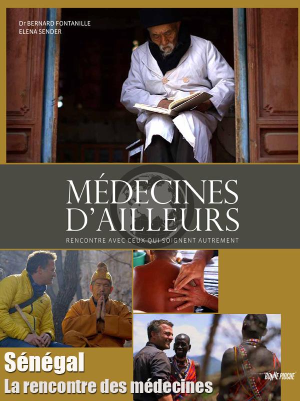 Médecines d'ailleurs - Sénégal - La rencontre des médecines  