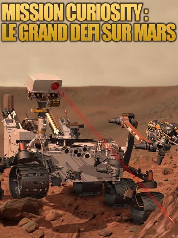 Mission Curiosity, le grand défi sur Mars | Willumsen, Gail (Réalisateur)