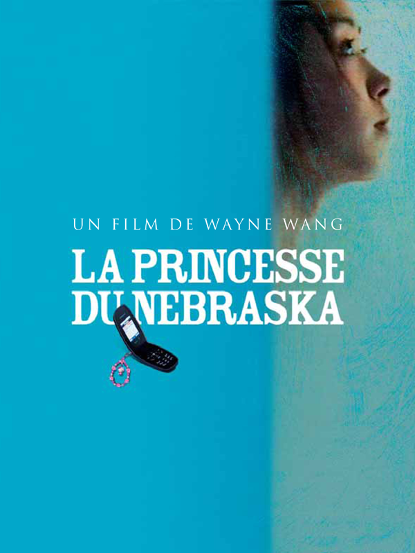 La Princesse du Nebraska | Wang, Wayne (Réalisateur)