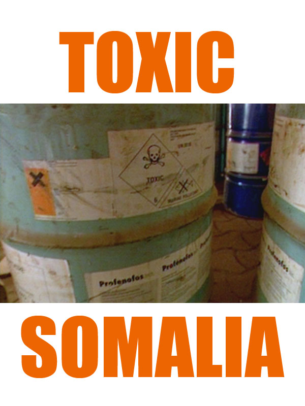 Toxic Somalia   Moreira, Paul (Réalisateur)