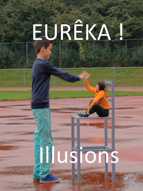 "Afficher ""EURÊKA ! - Illusions"""