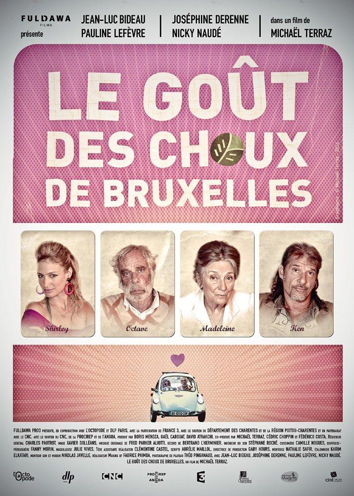 Le Goût des choux de Bruxelles | Terraz, Michaël (Réalisateur)