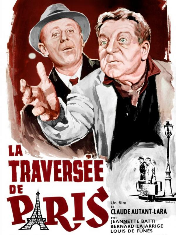 La Traversée de Paris | Autant-Lara, Claude (Réalisateur)