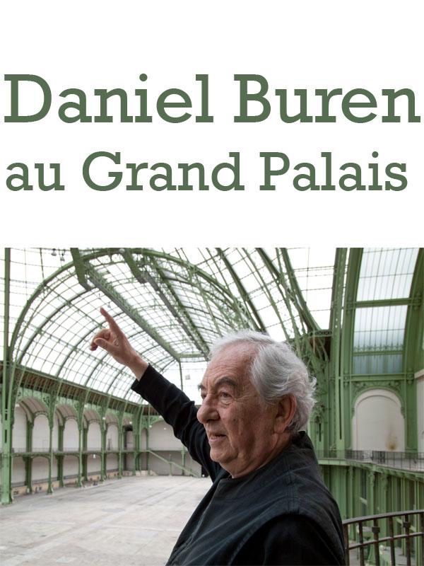 Daniel Buren au Grand Palais | Peter Schwerfel, Heinz (Réalisateur)