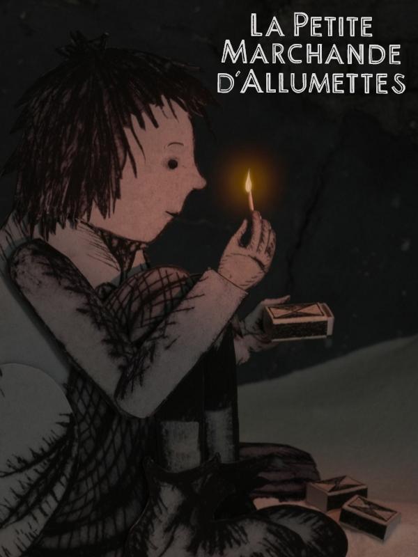 La Petite marchande d'allumettes | Baillod, Anne (Réalisateur)