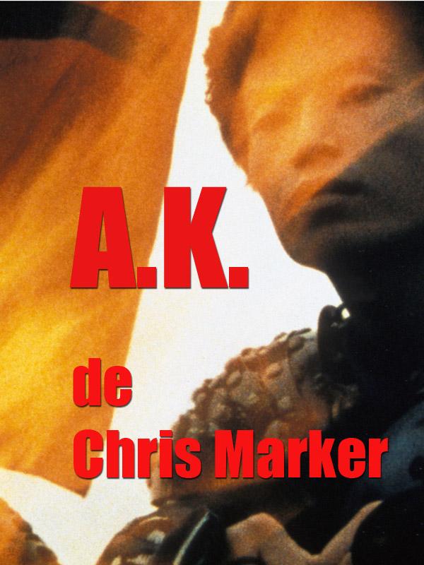A.K. | Marker, Chris (Réalisateur)