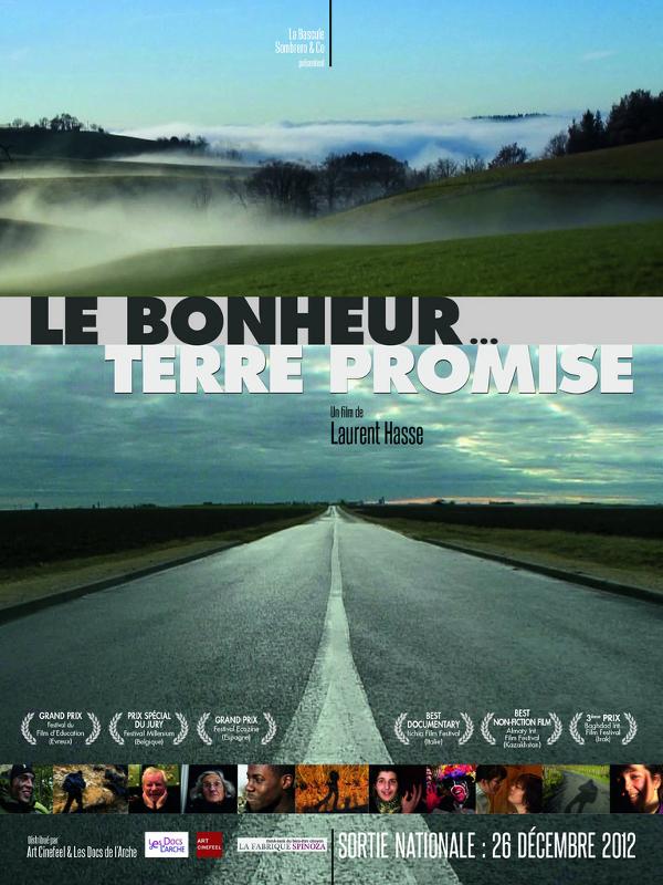 Le Bonheur... Terre promise | Hasse, Laurent (Réalisateur)