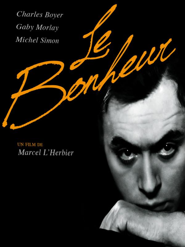 Le Bonheur | L'Herbier, Marcel (Réalisateur)