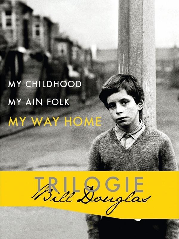 Trilogie Bill Douglas 3 — My Way Home (Mon Retour) | Douglas, Bill (Réalisateur)