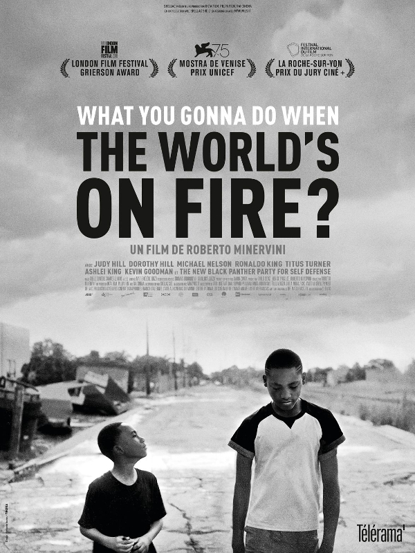What You Gonna Do When The World's On Fire ? | Minervini, Roberto (Réalisateur)