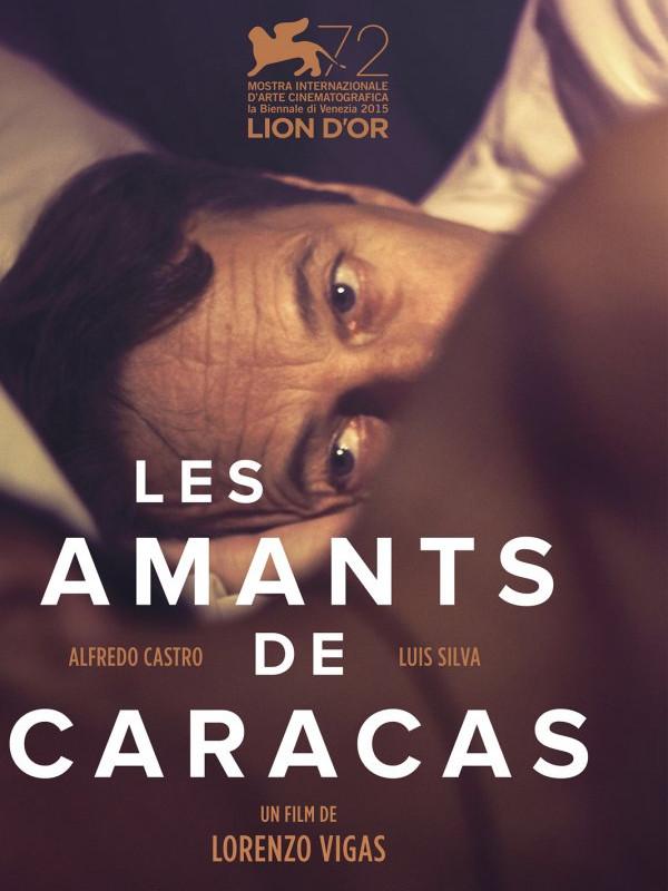 Les Amants de Caracas | Vigas, Lorenzo (Réalisateur)
