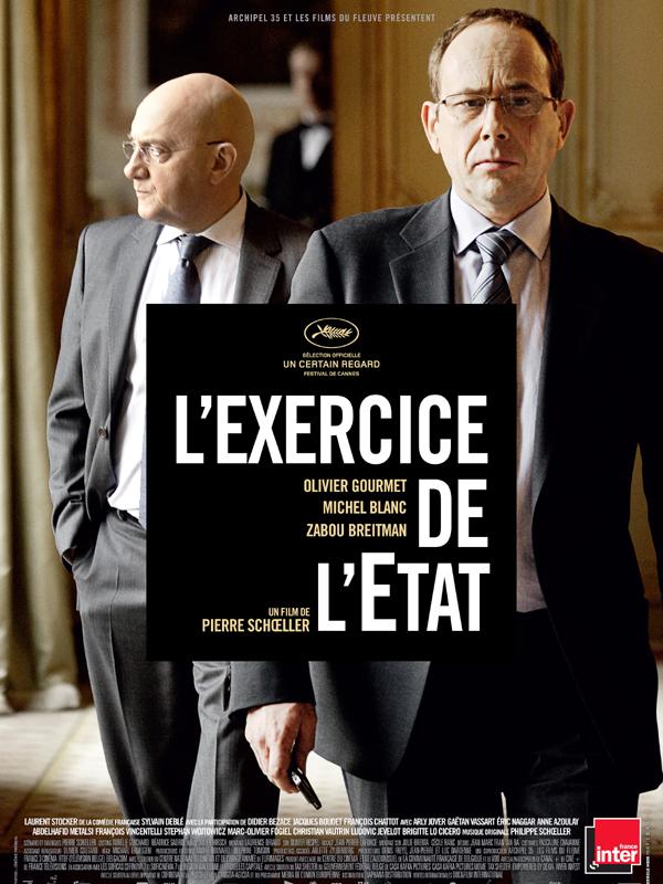 L'Exercice de l'Etat | Schoeller, Pierre (Réalisateur)