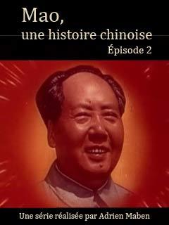 Mao, une histoire chinoise 1/4 | Maben, Adrian (Réalisateur)
