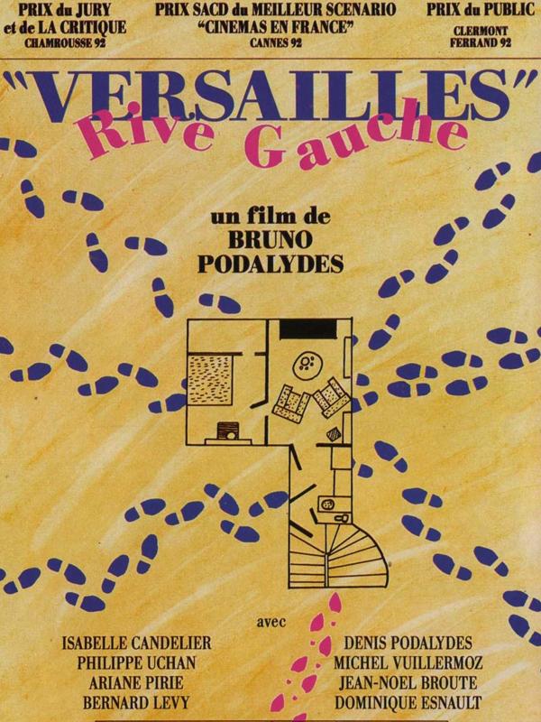 Versailles Rive-Gauche | Podalydès, Bruno (Réalisateur)
