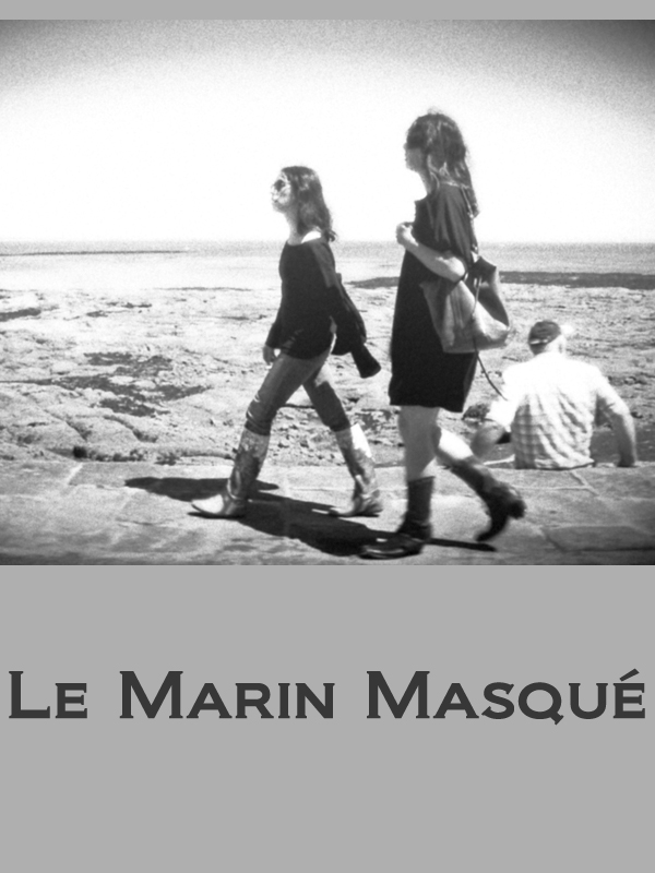 Le Marin masqué | Letourneur, Sophie (Réalisateur)