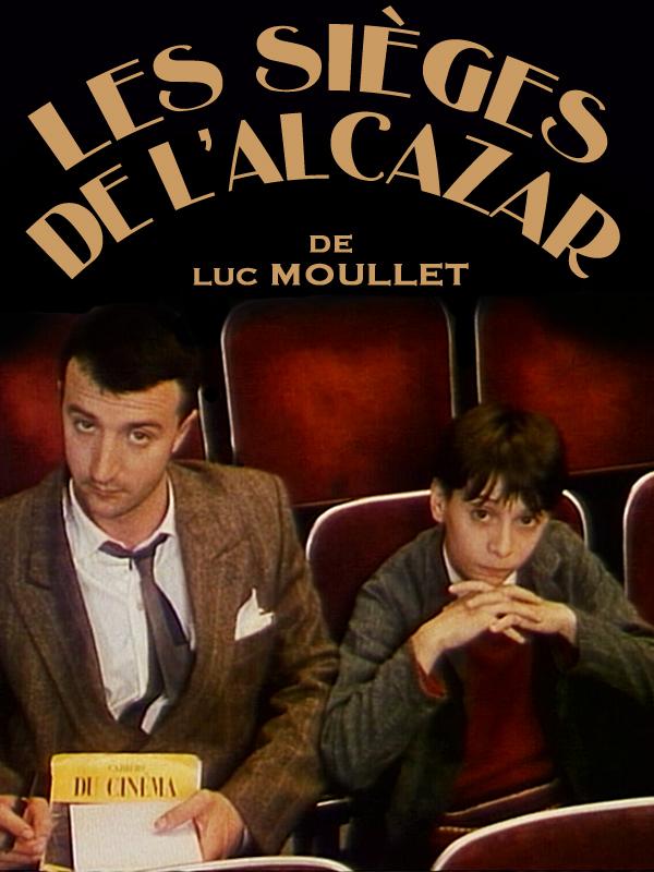 Les Sièges de l'Alcazar | Moullet, Luc (Réalisateur)