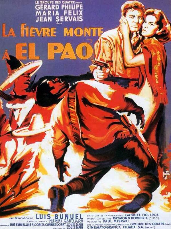 La fièvre monte à El Pao | Buñuel, Luis (Réalisateur)