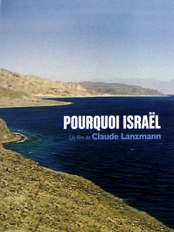 Pourquoi Israël   Lanzmann, Claude (Réalisateur)