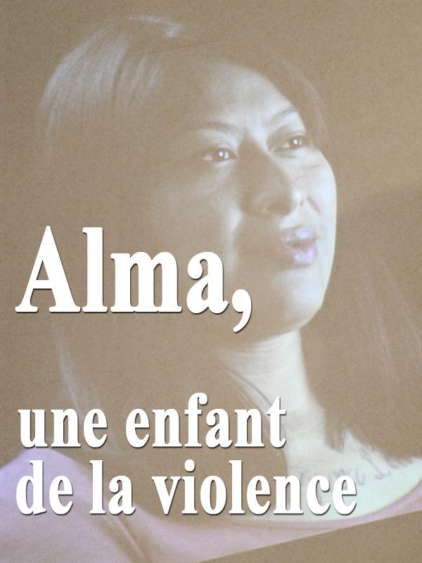 Alma, une enfant de la violence |