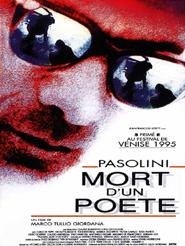 Pasolini, mort d'un poète   Tullio Giordana, Marco (Réalisateur)