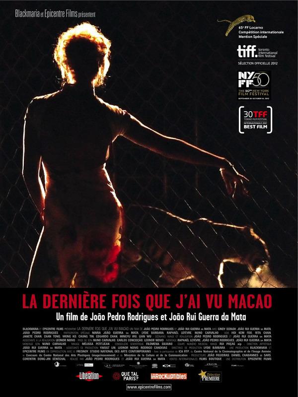 La Dernière fois que j'ai vu Macao | Rodrigues, João Pedro (Réalisateur)
