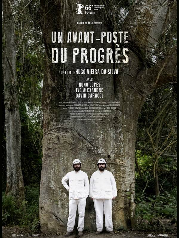 Un avant-poste du progrès | Vieira Da Silva, Hugo (Réalisateur)