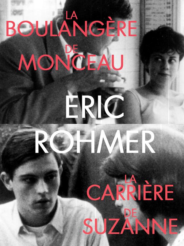 La Boulangère de Monceau + La Carrière de Suzanne | Rohmer, Eric (Réalisateur)