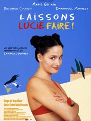 Laissons Lucie faire | Mouret, Emmanuel (Réalisateur)