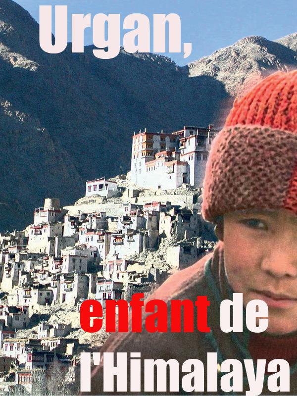Urgan, enfant de l'Himalaya |