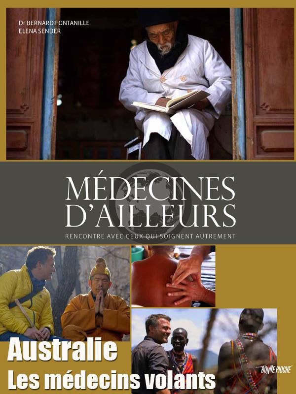 Médecines d'ailleurs - Australie - Les médecins volants | Sardi, Laurent (Réalisateur)