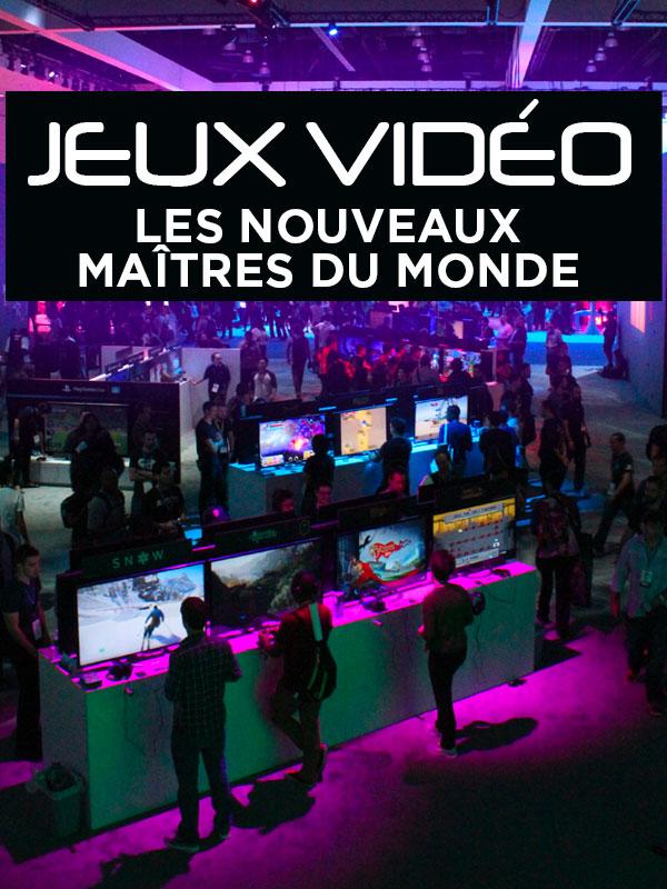 Jeux vidéo - Les nouveaux maîtres du monde | Fritel, Jérôme (Réalisateur)