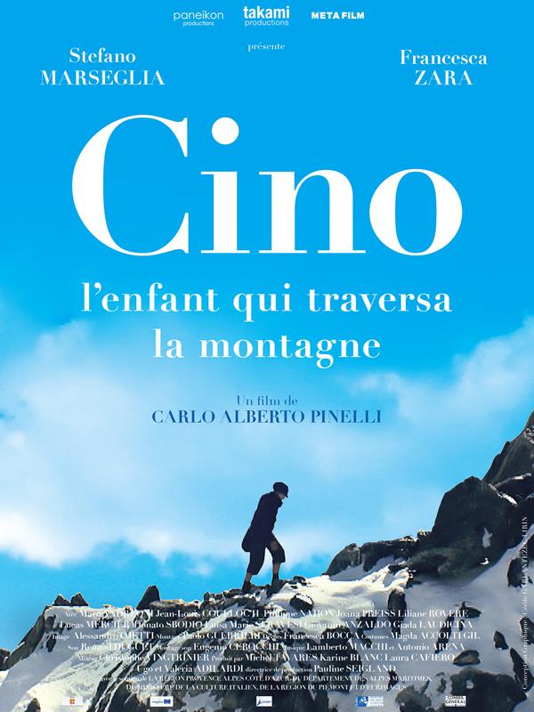 Cino, l'enfant qui traversa la montagne | Pinelli, Carlo Alberto (Réalisateur)