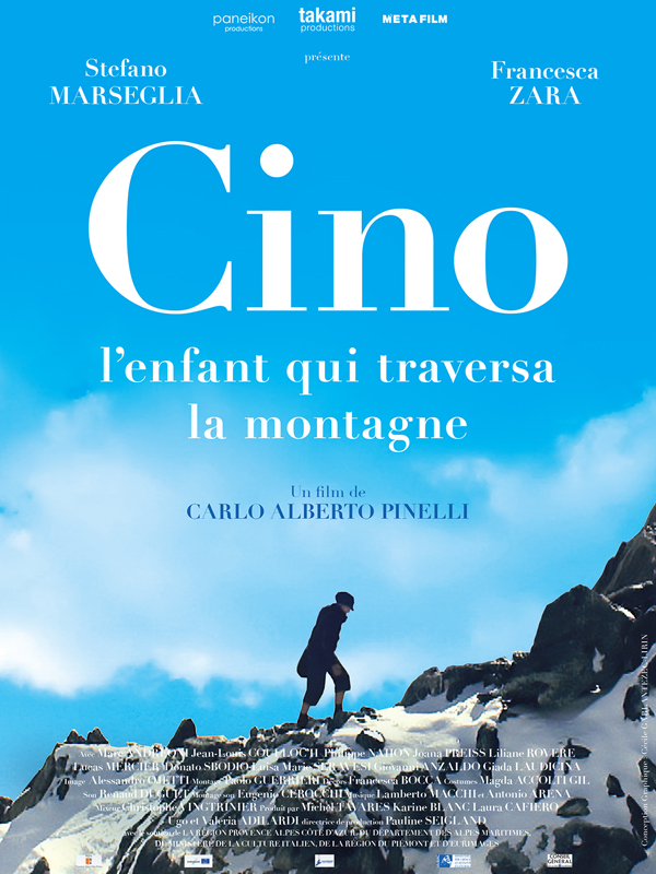 Cino, l'enfant qui traversa la montagne |