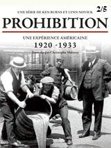 Prohibition - épisode 2/5 | Novick, Lynn (Réalisateur)
