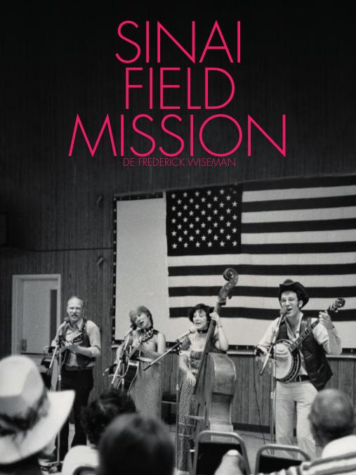 Sinaï field mission   Wiseman, Frederick (Réalisateur)