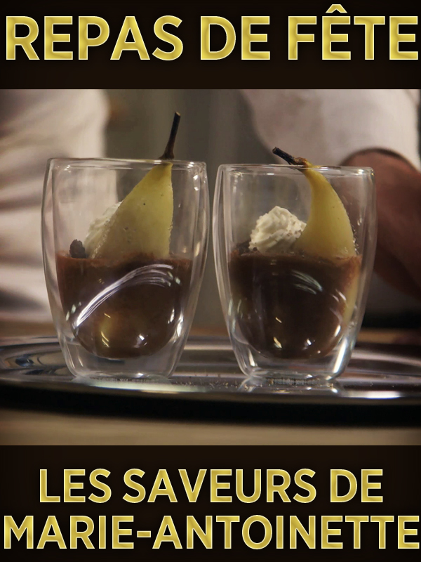 Repas de fête - Les saveurs de Marie-Antoinette | Valluet, Matthieu (Réalisateur)