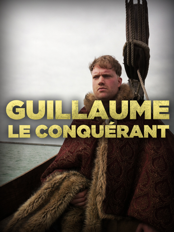 Guillaume le conquérant | frédéric compain,  (Réalisateur)