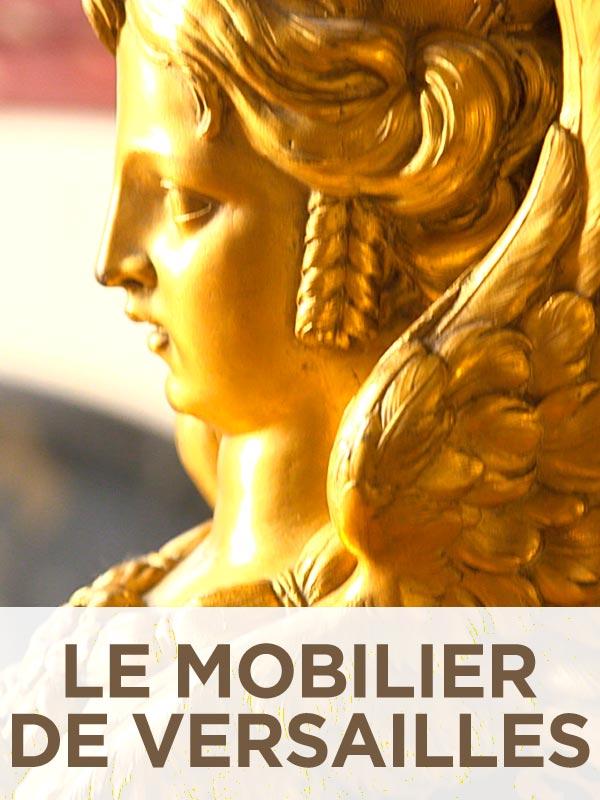 Le mobilier de Versailles | Hourlier, Fabrice (Réalisateur)