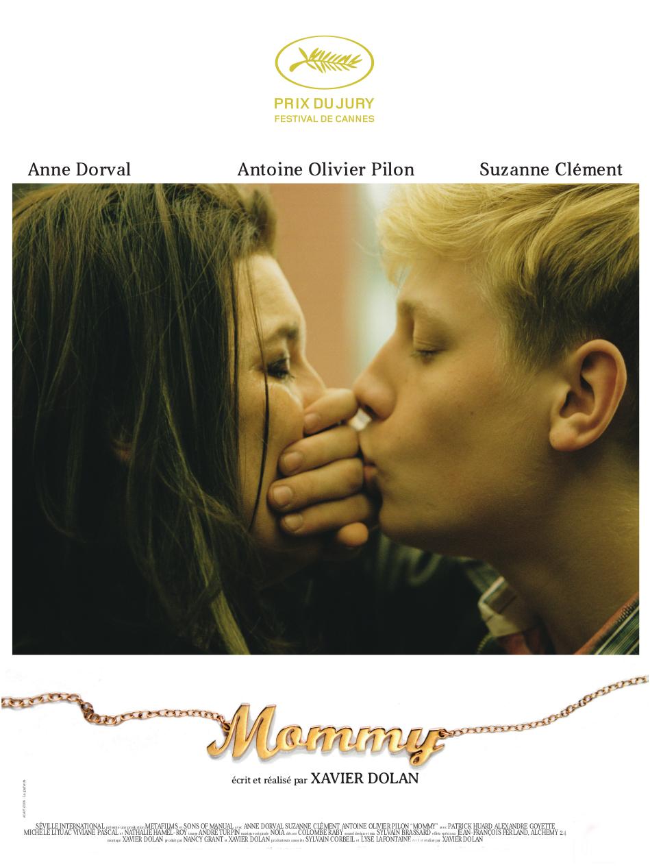 Mommy | Dolan, Xavier (Réalisateur)