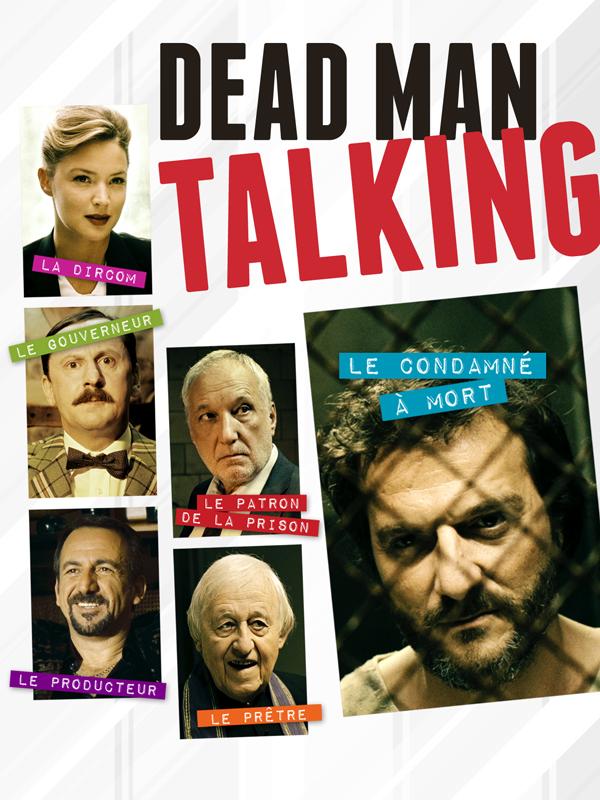 Dead Man Talking | Ridremont, Patrick (Réalisateur)