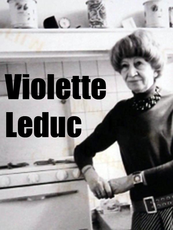 Violette Leduc | Hoffenberg, Esther (Réalisateur)