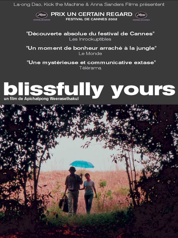 Blissfully Yours | Weerasethakul, Apichatpong (Réalisateur)