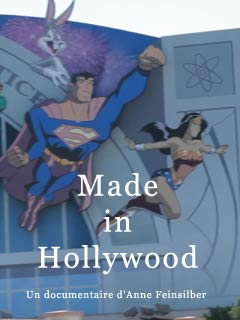 Made in Hollywood | Feinsilber, Anne (Réalisateur)