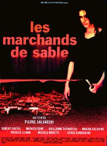 Les Marchands de sable | Salvadori, Pierre (Réalisateur)
