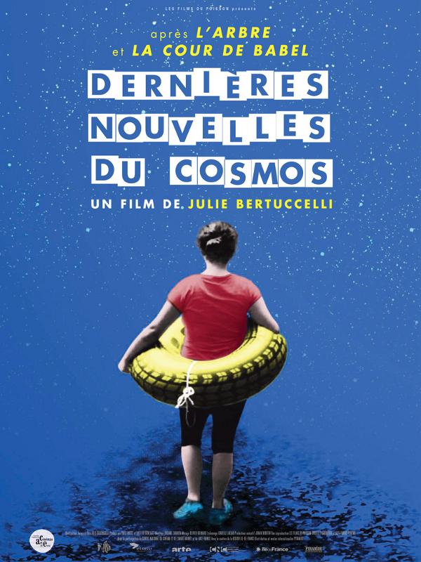 Dernières nouvelles du Cosmos | Bertuccelli, Julie (Réalisateur)